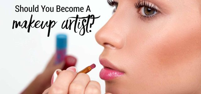 Should-You-Become-A-Makeup-ARtist